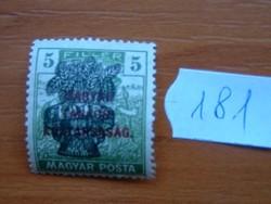 5 FILLÉR 1920 Búzakalász felülnyomat a Magyar Tanácsköztársaság Magyar Posta Arató 181#