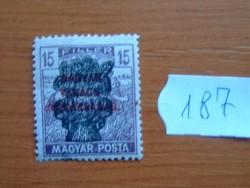 15 FILLÉR 1920 Búzakalász felülnyomat a Magyar Tanácsköztársaság Magyar Posta Arató 187#