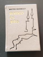 Minikönyv - Matteo Bandello: Romeo és Júlia