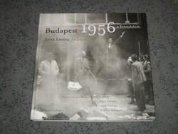 Budapest 1956 - a forradalom. Erich Lessing fotográfiái