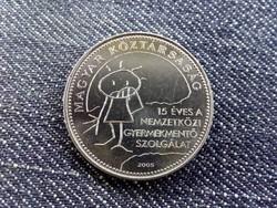 15 éves a Nemzetközi Gyermekmentő Szolgálat 50 Forint 2005 BP BU / id 10543/