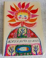 MINDEN NAPRA EGY MESE 1976