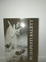 Körtvélyes -- Lőrinc      Budapesti balett  - könyv