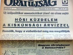 1941.02.17  /  HŐSI KÜZDELEM A KISKUNSÁGI ÁRVÍZZEL  /  8 Órai Ujság  /  Ssz.: 174