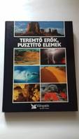 Teremtő erők, pusztító elemek- Földet bemutató könyv