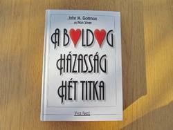 A boldog házasság hét titka (Gyakorlati útmutató) John M. Gottman - Nan Silver