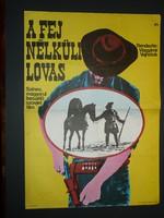 Karácsonyi ajándék ötlet! Antik filmplakát: A FEJ NÉLKÜLI LOVAS