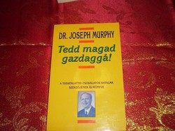 Dr. Joseph Murphy : Tedd magad gazdaggá ~ 52
