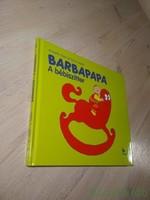 Annette Tison, Talus Taylor: Barbapapa / A bébiszitter