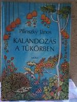 Kalandozás a tükörben - 1988 Pilinszky János