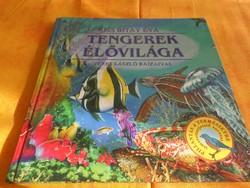Pillantás a természetre  Kiss Bitay Éva TENGEREK  ÉLŐVILÁGA  Veres László rajzaival, 2003