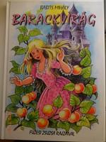 Babits Mihály: Barackvirág - mesekönyv Füzesi Zsuzsa rajzaival