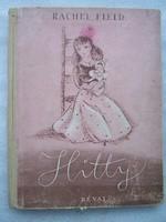 Rachel Field  Hitty  Egy baba száz évének emlékei…