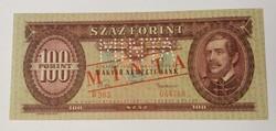 100 Forint 1957 MINTA felülbélyegzés és perforáció, forgalmi számozás.
