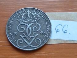 SVÉD 5 ŐRE 1949 WW II VAS 66.