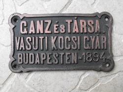 Ritka Ganz és Társa 1894 vonat vagon kocsi gyár Budapest tábla Loft industrial gépipari
