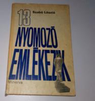 Szabó László 13 nyomozó emlékezik