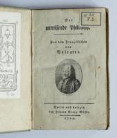 Voltaire: Der unwissende Philosoph. Aus dem Französischen. Berlin / Leipzig [Wien], 1785