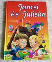 JANCSI ÉS JULISKA MESÉSKÖNYV