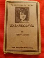 Antik mini könyv regény Tábori Kornél: Kalandornők