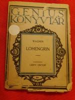 Antik  kis könyv füzet Wagner: Lohengrin Lányi Viktor fordítása, Szentgyörgyi hagyatékból