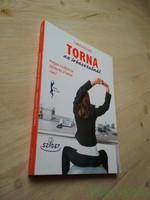 Carlotta Bizzari: Torna az íróasztalnál / Hogyan küzdjünk az ülőmunka ártalmai ellen?