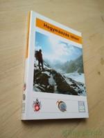 Kurt Winkler, Hans-Peter Brehm, Jürg Haltmeier: Hegymászás télen