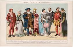 Öltözködés, ruhák III., litográfia 1893, színes nyomat, német nyelvű, XVI. század, divat, kosztüm
