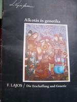 Lajos Ferenc: Alkotás és genetika