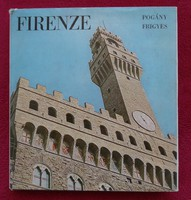 Pogány Frigyes : Firenze