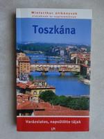 Toszkána - varázslatos napsütötte tájak - szerk : Kliment Emília,Tóth József