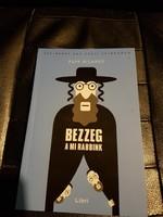 Papp Richárd-Bezzeg a mi rabbink.Zsidó humor.