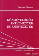 Közművelődési intézmények és szervezetek (ÚJ kötet) 1200 Ft