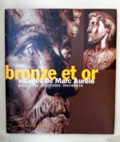 Bronze et or: Visages de Marc Aurèle. Kiállítási katalógus, Genf 1996