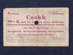 Magyarország Csekk 10 Koronáról 1919 Pápa szükségpénz A sorozat 1919 / id 16634/