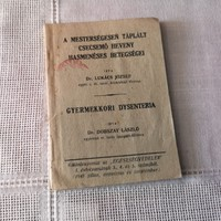 Dr. Lukács József A mesterségesen táplált csecsemő betegségei 1947, antik könyvecske