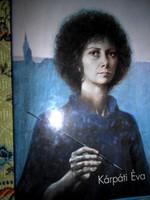 Kárpáti Éva festményei-dedikált művészeti album.