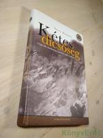 David Roberts: Kétes dicsőség / A legendás Annapurna-expedíció valós története