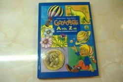 Csörgő Anikó/Füzesi Zsuzsa Csodaország A-tól Z-ig képes gyermeklexikon, 2001