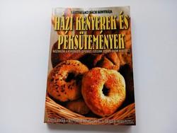 Bártfai Laci bácsi : Házi kenyerek és péksütemények/régi szakácskönyv /
