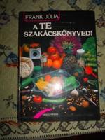 Frank Jülia A te szakácskönyved