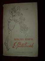 Herczeg Ferenc Ellesett párbeszédek Hincz Gyula ill.