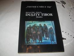 Duliti Tibor élet műve