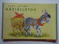 Elek István: HÁZIÁLLATOK - antik,régileporelló mesekönyv,  MINERVA kiadás a 1960- as évekből