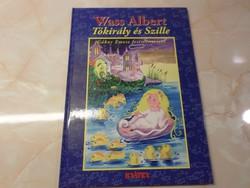 Új! Olvasatlan példány!  Wass Albert  Tavak könyve mesesorozat 1.  Tókirály és Szille, 2005
