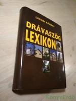 Lábadi Károly: Drávaszög lexikon
