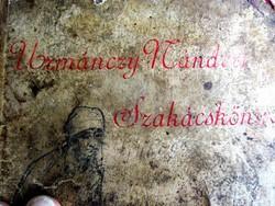 1915 SZAKÁCSKÖNYV : Urmánczy Nándorné szakácskönyve GASZTRONÓMIA BUDAPEST FRANKLIN
