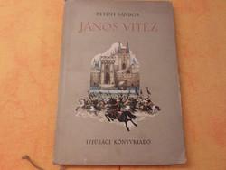 PETŐFI SÁNDOR JÁNOS VITÉZ Róna Emy rajzaival, Második kiadás 1955