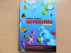 Varga Tamás: Matematika lexikon (2001) 2300 Ft