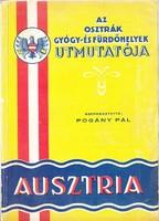 AZ OSZTRÁK GYÓGY- ÉS FÜRDŐHELYEK 1930ca